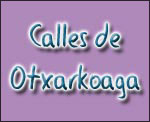 Nombre de las Calles de Otxarkoaga